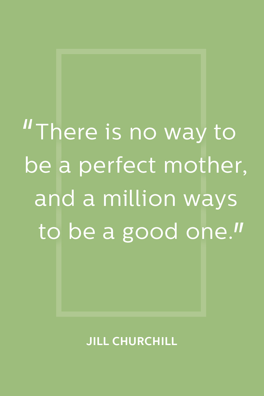 12 famous mother 39 s day quotes best quotes about moms for Best quotes about mother
